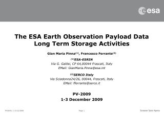 The ESA Earth Observation Payload Data Long Term Storage Activities