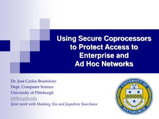 Using Secure Coprocessors to Protect Access to Enterprise and  Ad Hoc Networks