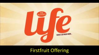 Firstfruit Offering