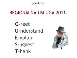 REGIONALNA USLUGA 2011.