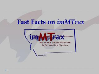 Fast Facts on  imMTrax