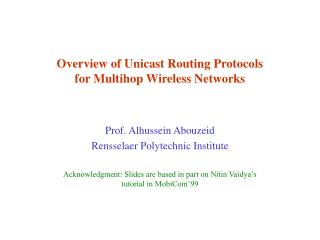 Overview of Unicast Routing Protocols  for Multihop Wireless Networks