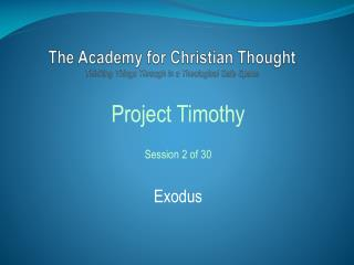 The Academy for Christian Thought Thinking Things Through in a Theological Safe Space