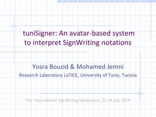 tuniSigner:  An avatar-based system  to interpret SignWriting notations