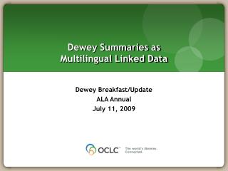 Dewey Summaries as  Multilingual Linked Data
