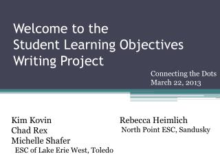 Welcome to the Student Learning Objectives  Writing Project