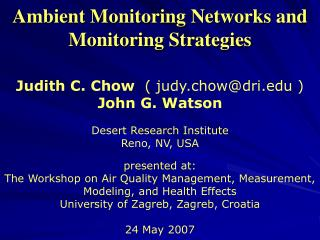 Ambient Monitoring Networks and Monitoring Strategies