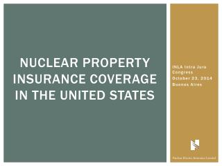 nuclear Property Insurance Coverage in the United States