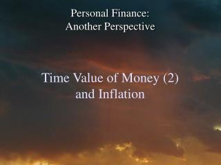 Time Value of Money (2)  and Inflation