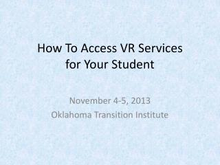 How To Access VR Services for Your Student