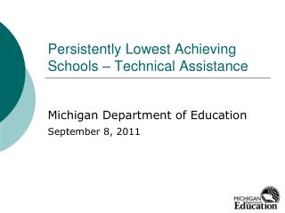Persistently Lowest Achieving Schools – Technical Assistance