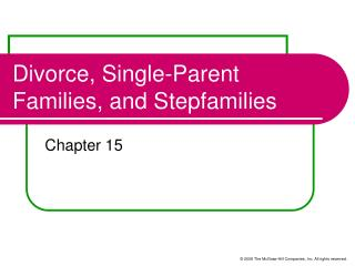 Divorce, Single-Parent Families, and Stepfamilies