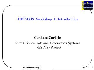 HDF-EOS  Workshop  II Introduction