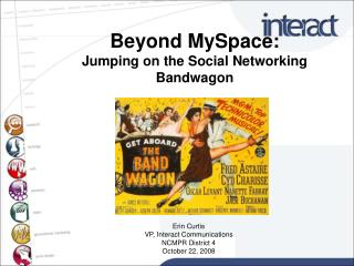 Beyond MySpace: Jumping on the Social Networking Bandwagon