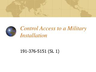 Control Access to a Military Installation