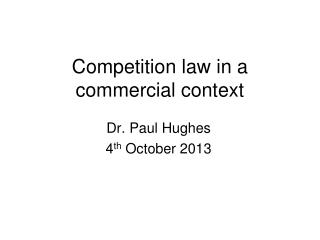 Competition law in a commercial context