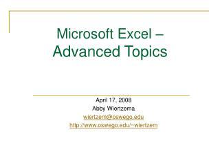 Microsoft Excel –  Advanced Topics