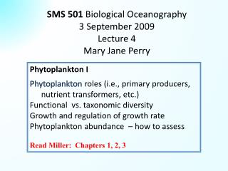 SMS 501  Biological Oceanography  3 September 2009 Lecture 4 Mary Jane Perry