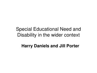 Special Educational Need and Disability in the wider context
