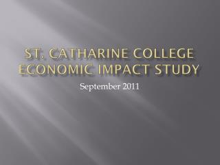 St. Catharine College Economic Impact Study