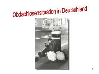 Obdachlosensituation in Deutschland