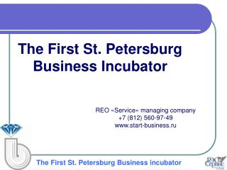 The First St. Petersburg Business Incubator