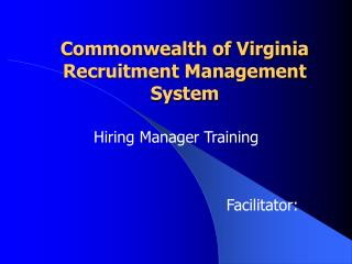 Commonwealth of Virginia Recruitment Management System