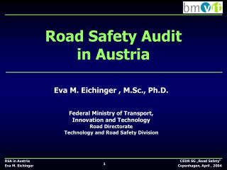 Road Safety Audit  in Austria