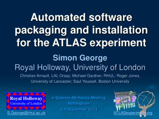 Automated software packaging and installation for the ATLAS experiment
