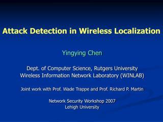 Attack Detection in Wireless Localization