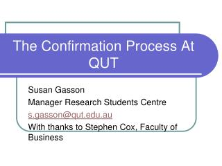 The Confirmation Process At QUT