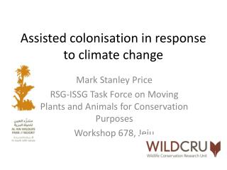 Assisted colonisation in response to climate change