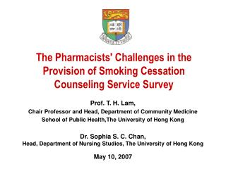 The Pharmacists' Challenges in the Provision of Smoking Cessation Counseling Service Survey