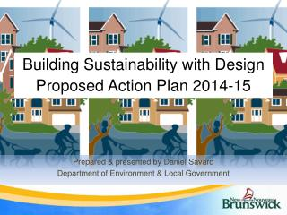 Building  Sustainability with  Design Proposed  Action Plan 2014-15