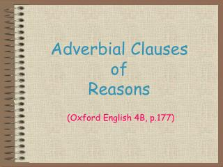 Adverbial Clauses of Reasons