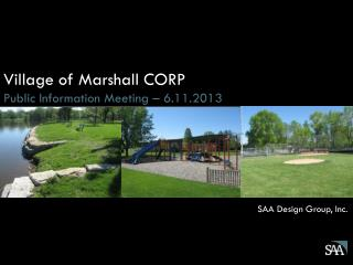 Village of Marshall CORP Public Information Meeting – 6.11.2013