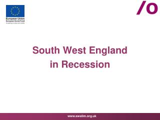 South West England  in Recession