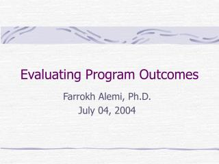 Evaluating Program Outcomes
