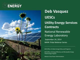 Deb Vasquez   UESCs Utility Energy Services Contracts National  Renewable Energy  Laboratory