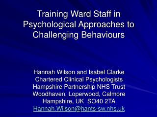 Training Ward Staff in Psychological Approaches to Challenging Behaviours
