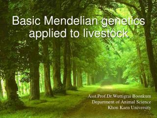 Basic  Mendelian  genetics applied to livestock
