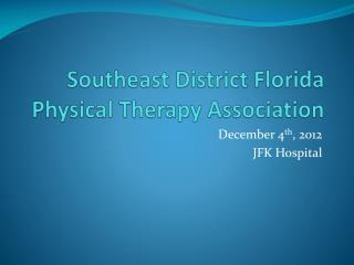 Southeast  District Florida  Physical Therapy Association
