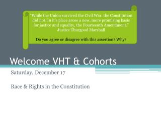 Welcome VHT & Cohorts