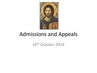 Admissions and Appeals