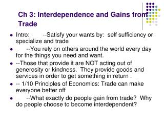 Ch 3: Interdependence and Gains from Trade