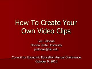 How To Create Your Own Video Clips