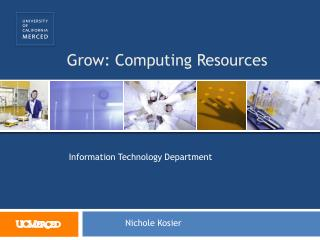 Grow: Computing Resources