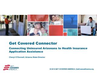 Get Covered Connector