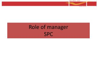 Role of manager SPC