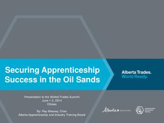 Securing Apprenticeship Success in the Oil Sands